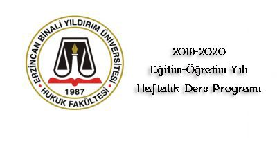 2019-2020 EĞİTİM-ÖĞRETİM YILI HAFTALIK DERS PROGRAMI