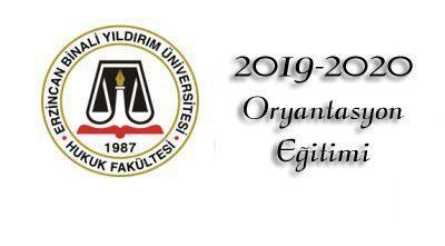 2019-2020 Eğitim-Öğretim Yılı Oryantasyon Eğitimi