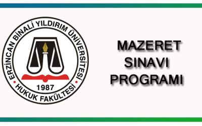 2019-2020 Eğitim-Öğretim Yılı Güz Yarıyılı Ara Sınav Mazeret Sınavı Programı