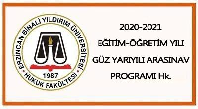 2020-2021 EĞİTİM-ÖĞRETİM YILI GÜZ YARIYILI ARASINAV PROGRAMI (GÜNCELLENMİŞ HALİ)